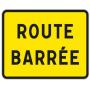 """Panneau """"ROUTE BARREE"""" Polypro Alvéolaire - Ep. 8mm Format 800x600mm  - 1"""